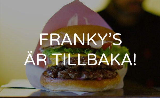 Franky's är tillbaka