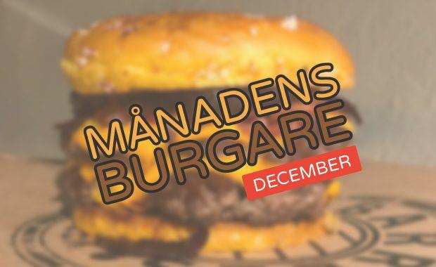 Månadens burgare [December 2017]