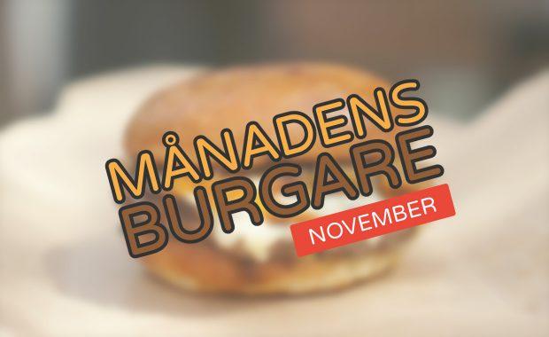 Månadens burgare [November 2018]
