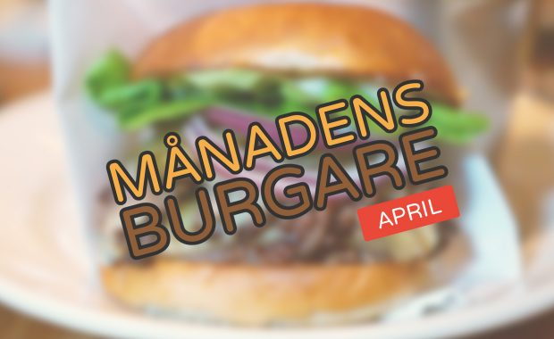 Månadens burgare [April 2018]