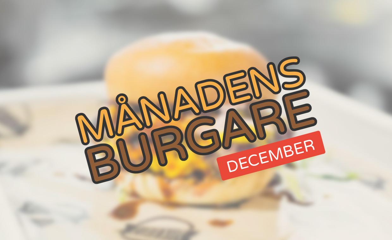 Månadens burgare [December 2016]