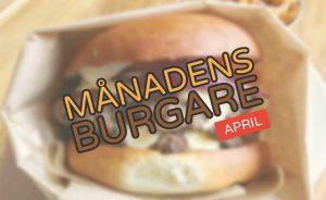 Månadens burgare [April 2017]
