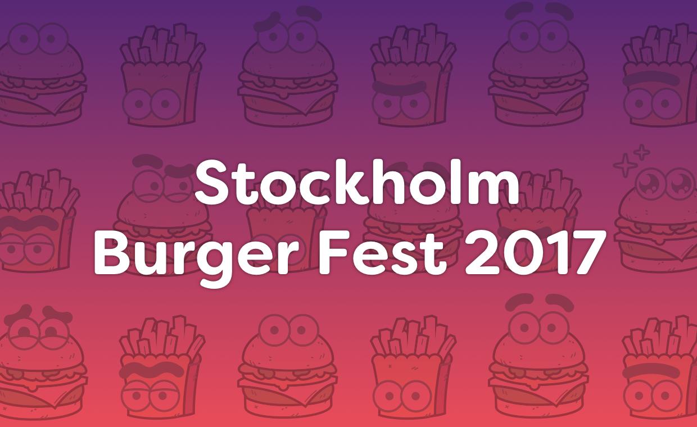 Stockholm Burger Fest 2017