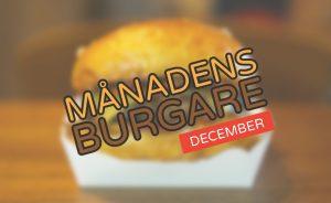 Månadens burgare [December 2018]