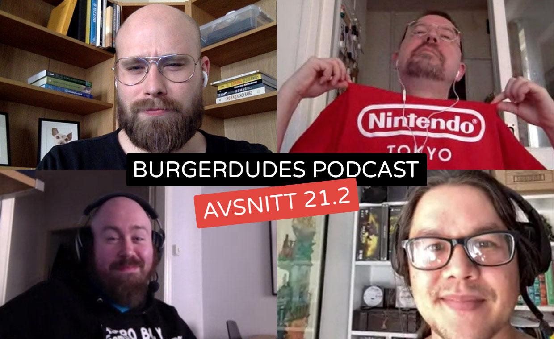 Burgerdudes Podcast avsnitt tjugoett (2)